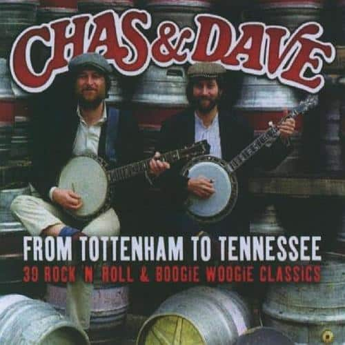 Buy Online Chas & Dave - From Tottenham to Tennessee