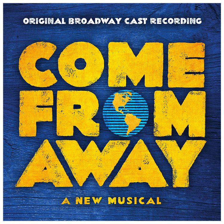 Buy Online Come from Away London - Original Broadway Cast Recording