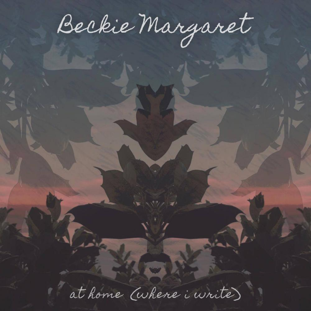 Buy Online Beckie Margaret - At Home (Where I Write) Single (Download)