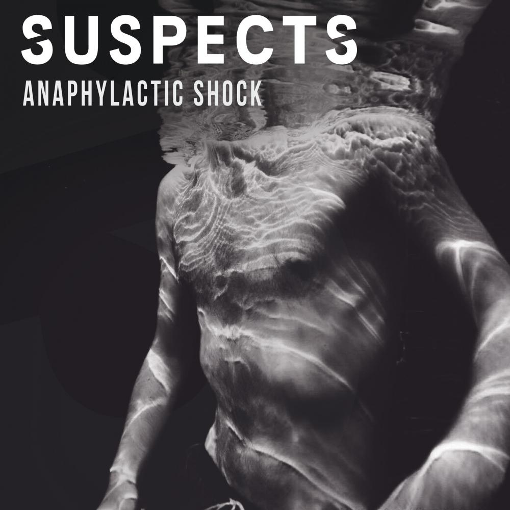 Buy Online Suspects - Anaphylactic Shock Single (Download)