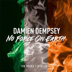 Buy Online Damien Dempsey - No Force On Earth