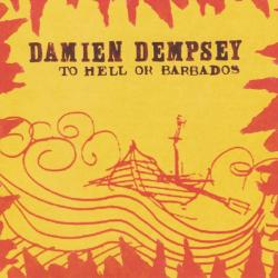Buy Online Damien Dempsey - To Hell Or Barbados