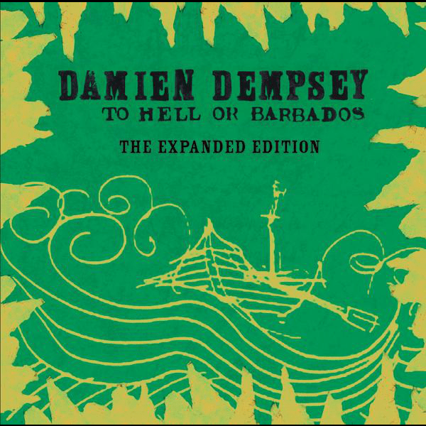 Buy Online Damien Dempsey - To Hell Or Barbados - The Expanded Version CD