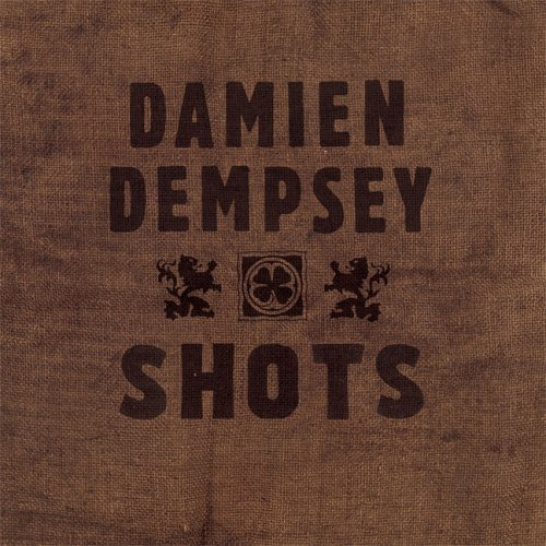 Buy Online Damien Dempsey - Shots (Includes Bonus Tracks)