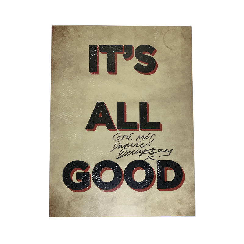 Buy Online Damien Dempsey - It's All Good - A2 Poster (Signed)