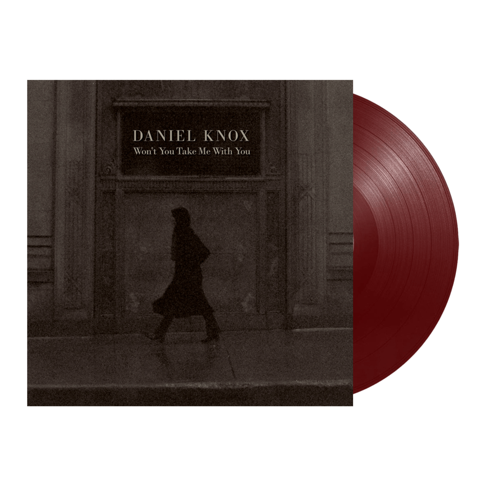 Buy Online Daniel Knox - Won't You Take Me With You Burgundy Vinyl
