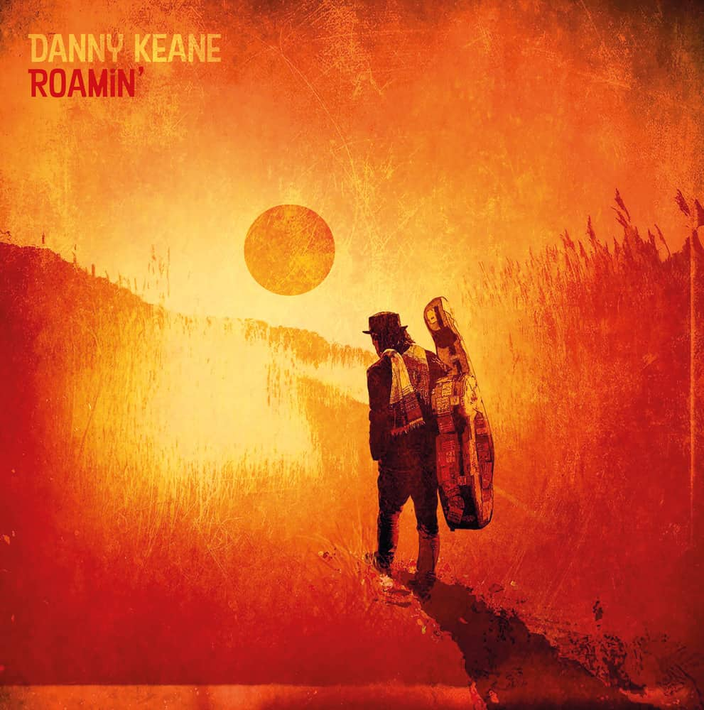 Buy Online Danny Keane - Roamin' - Digital Download