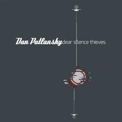 Buy Online Dan Patlansky - Dear Silence Thieves