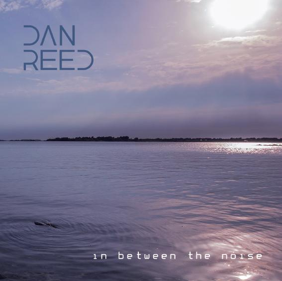 Buy Online Dan Reed - In Between The Noise
