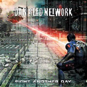 Buy Online Dan Reed Network - Fight Another Day CD Album