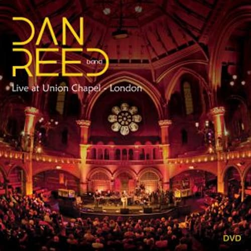 Buy Online Dan Reed - Live At The Union Chapel