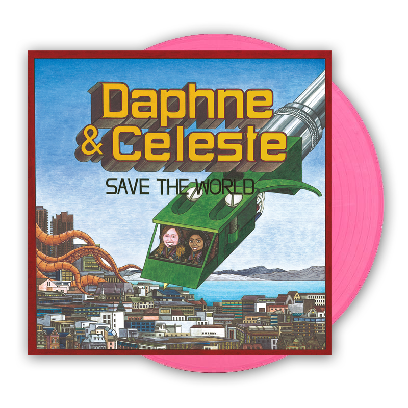 Buy Online Daphne & Celeste - Daphne & Celeste Save The World Pink Vinyl (Alt Sleeve)