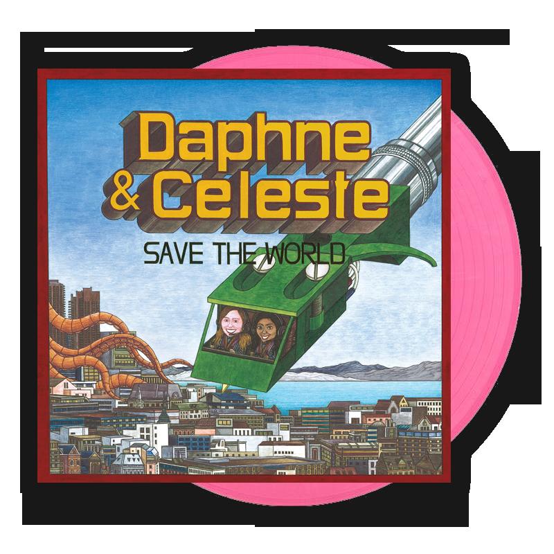 Buy Online Daphne & Celeste - Daphne & Celeste Save The World Pink Vinyl (Alt Sleeve) + Signed Picture