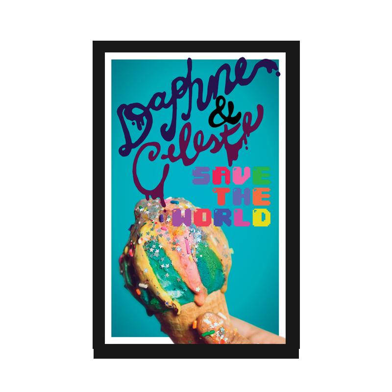 Buy Online Daphne & Celeste - Daphne & Celeste Save The World Cassette