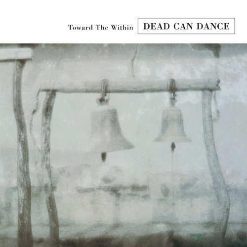 Buy Online Dead Can Dance - Toward The Within