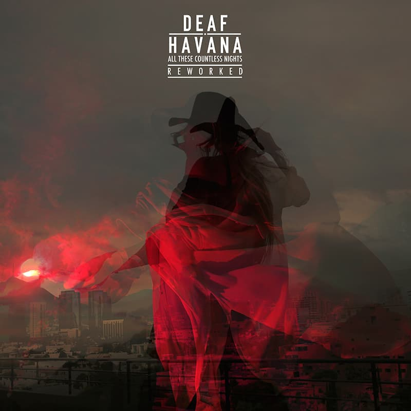 Buy Online Deaf Havana - All These Countless Nights - Reworked Download