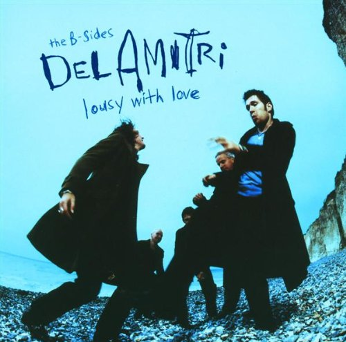 Buy Online Del Amitri - The B-sides - Lousy With Love
