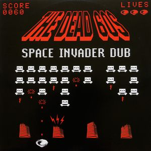 Buy Online The Dead 60s - Space Invader Dub (Download)