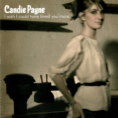 Buy Online Candie Payne - I Wish I Could Have Loved You More CD Single