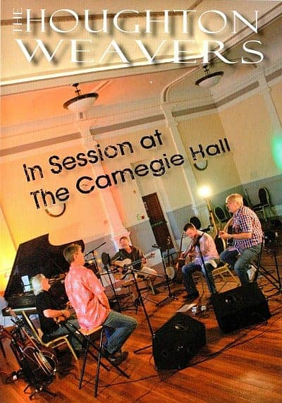 Buy Online Houghton Weavers ft. Dezi Donnelly - In Session At The Carnegie Hall
