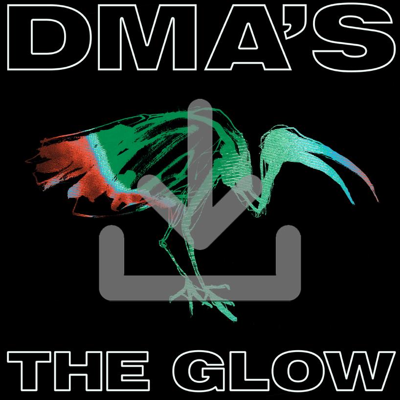 Buy Online DMA'S - THE GLOW Album Download (Deluxe)