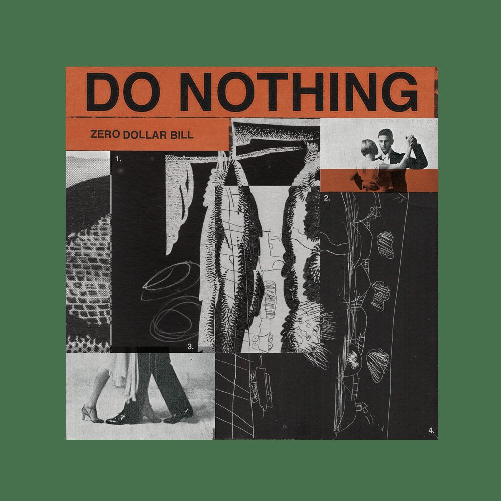 Buy Online Do Nothing - Zero Dollar Bill EP Digital Download