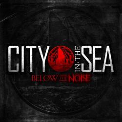 Buy Online City In The Sea - Below The Noise