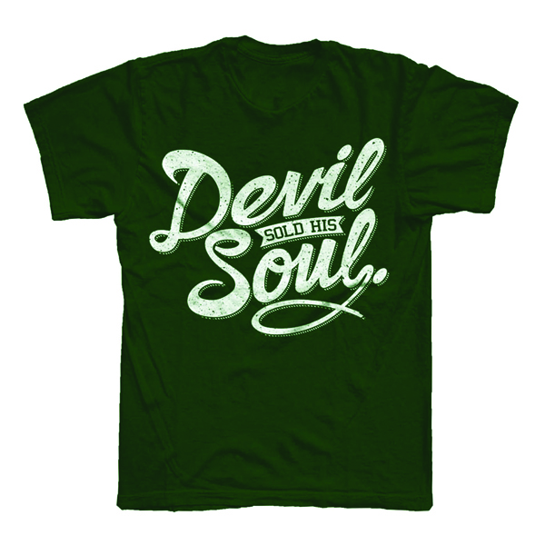 Buy Online Devil Sold His Soul - Script Green T-Shirt