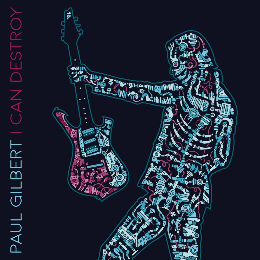 Buy Online Paul Gilbert - I Can Destroy