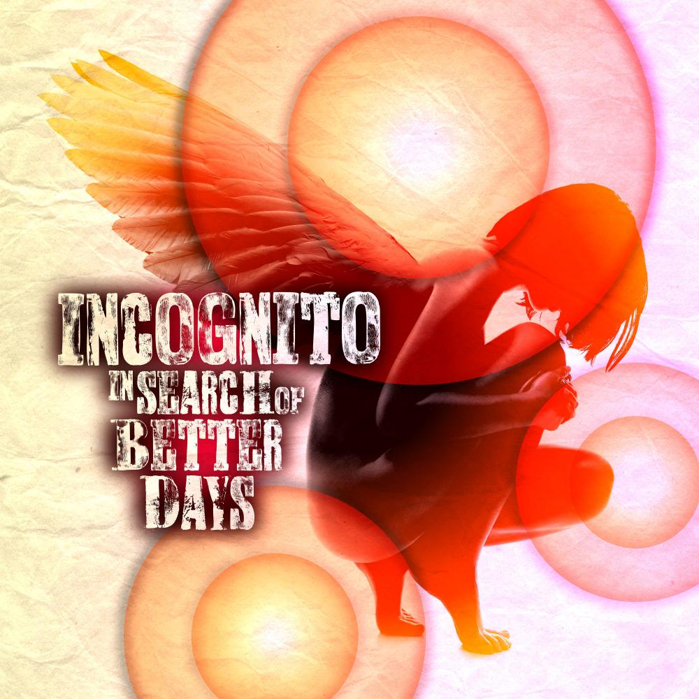 Buy Online Incognito - In Search Of Better Days