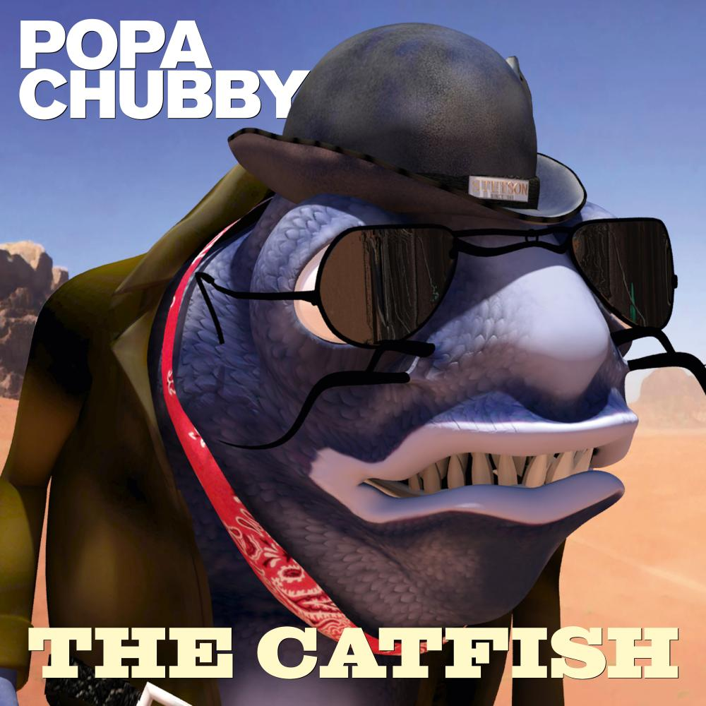 Buy Online Popa Chubby - The Catfish