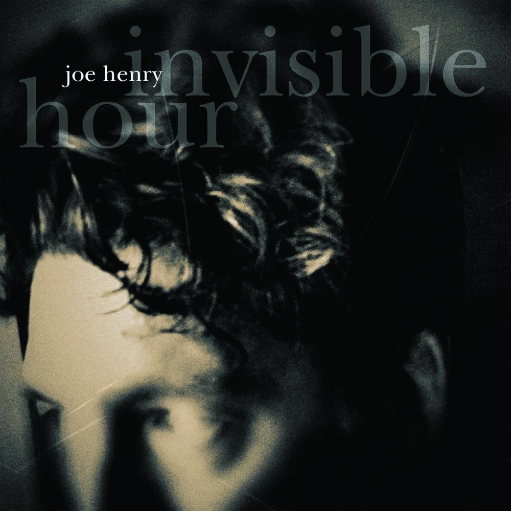 Buy Online Joe Henry - Invisible Hour