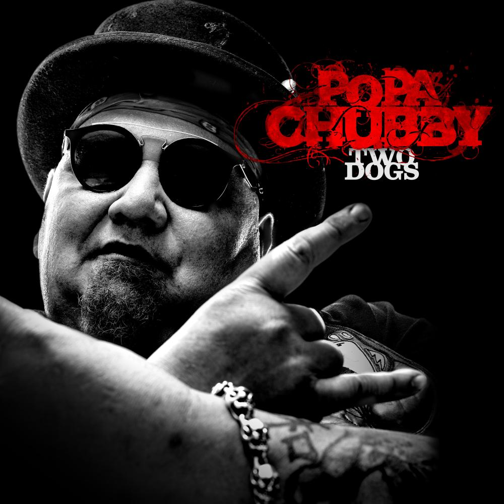 Buy Online Popa Chubby - Two Dogs 12-Inch