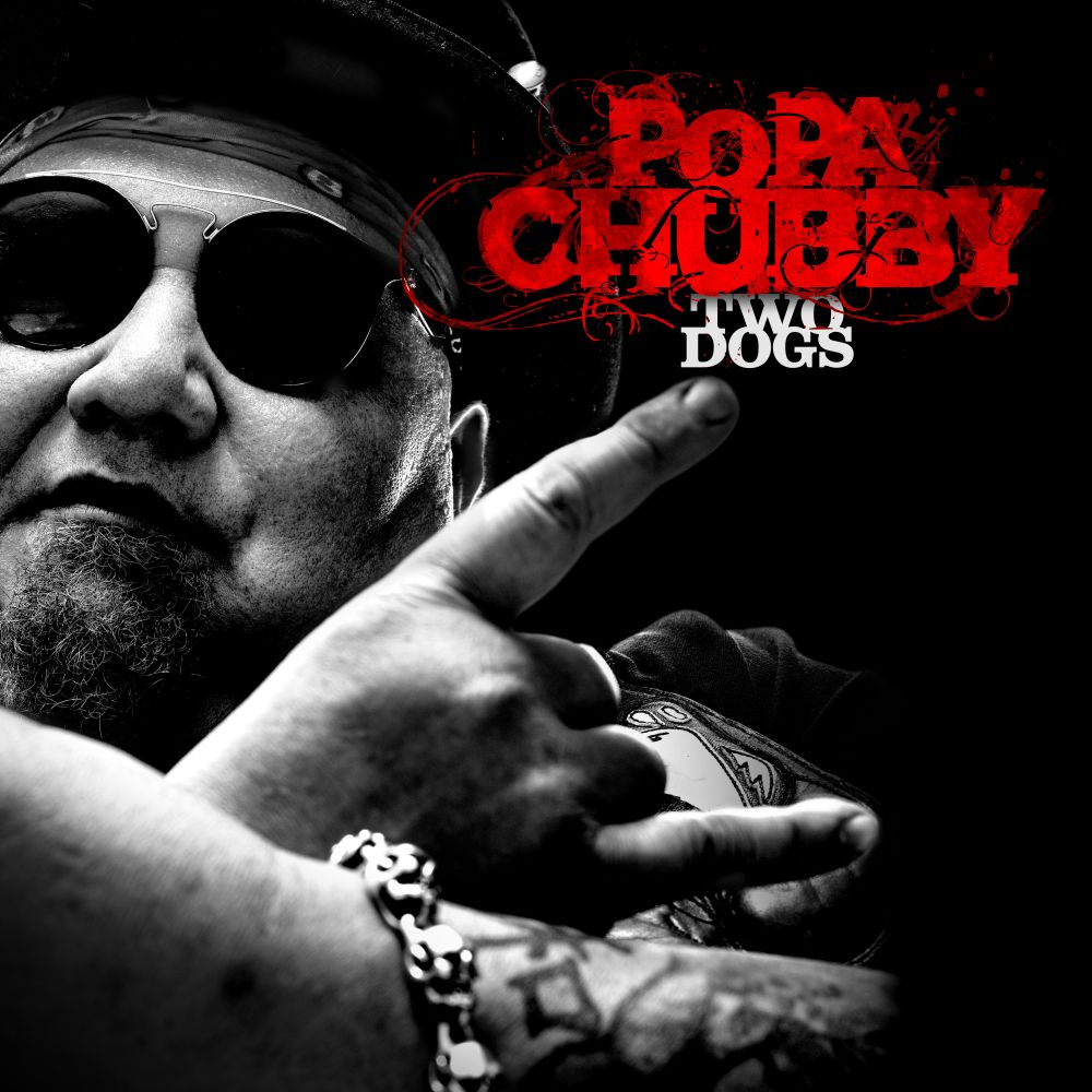 Buy Online Popa Chubby - Two Dogs CD