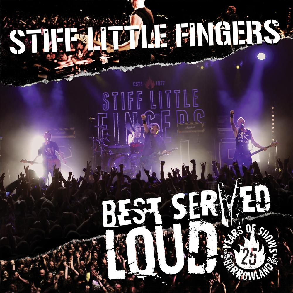 Buy Online Stiff Little Fingers - Best Served Loud (Reissue 2017) Double Vinyl