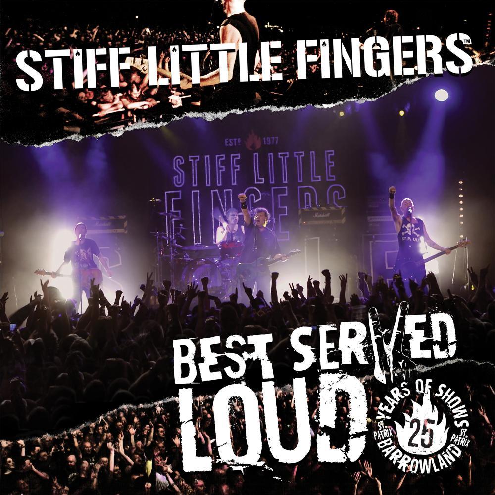 Buy Online Stiff Little Fingers - Best Served Loud - Live At Barrowland (CD)
