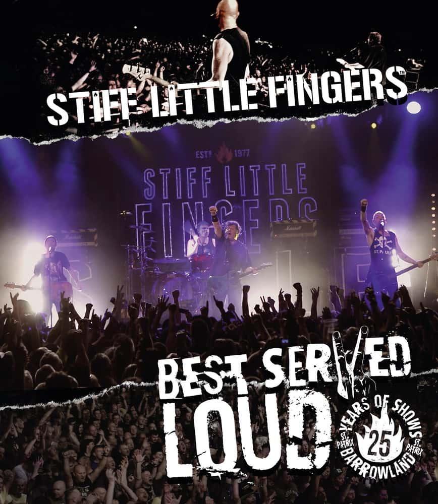 Buy Online Stiff Little Fingers - Best Served Loud (Reissue 2017) Blu-ray