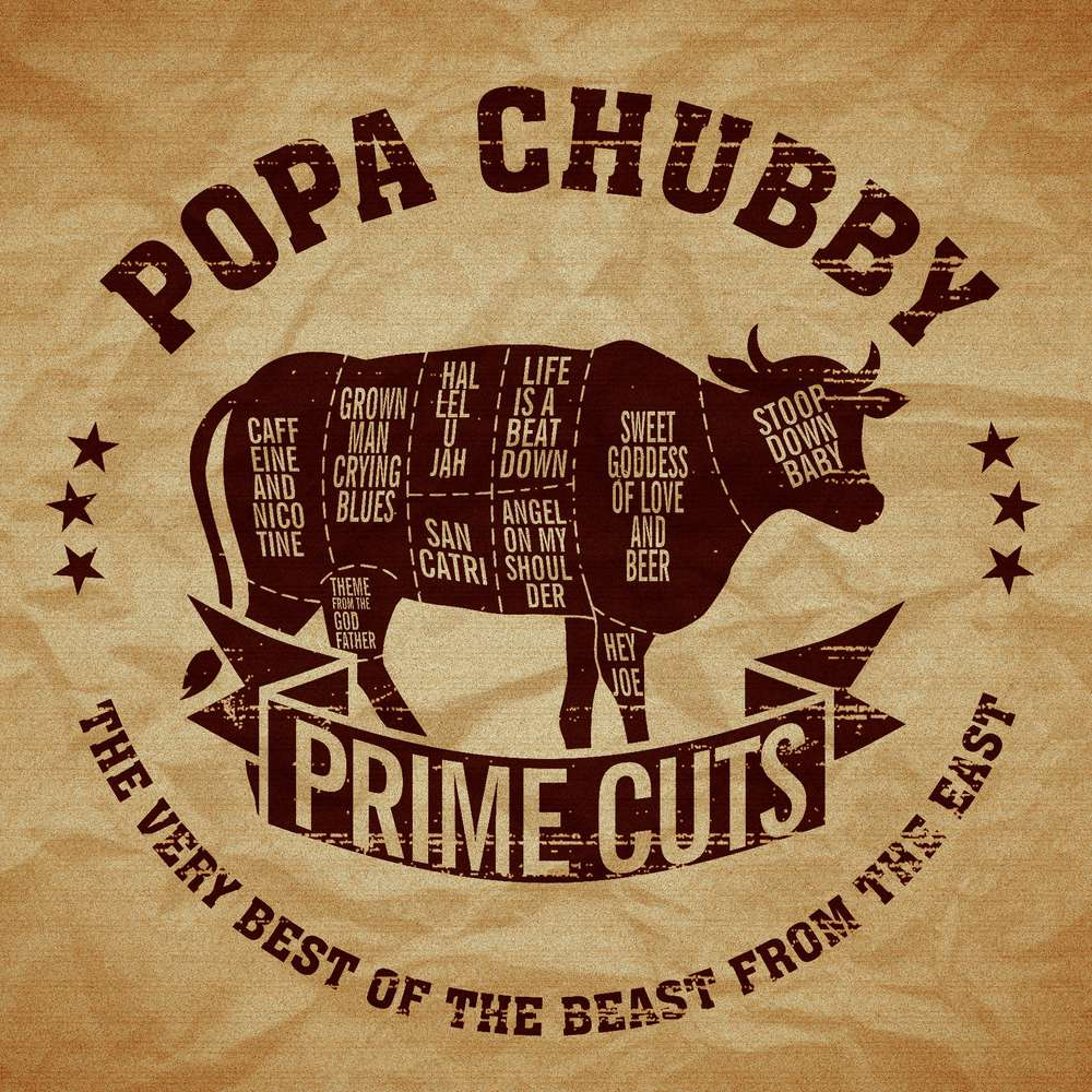 Buy Online Popa Chubby - Prime Cuts: The Very Best of The Beast From The East Double CD