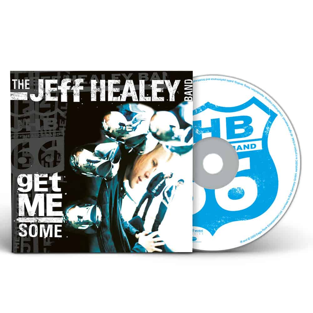 Buy Online The Jeff Healey Band - Get Me Some
