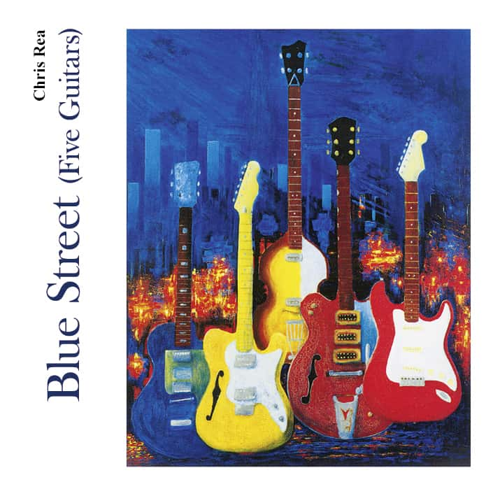 Buy Online Chris Rea - Blue Street (Five Guitars)