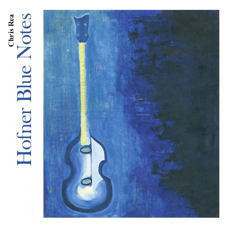 Buy Online Chris Rea - Hofner Blue Notes