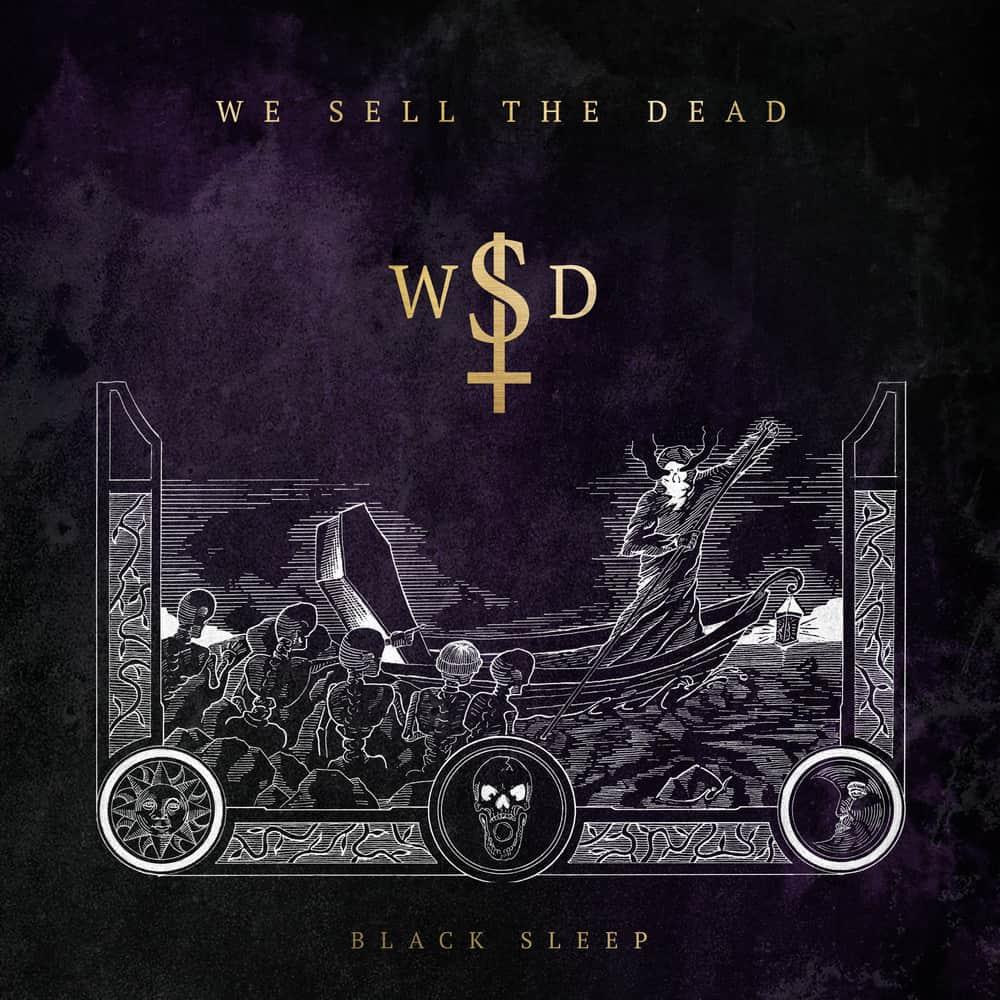 Buy Online We Sell The Dead - Black Sleep