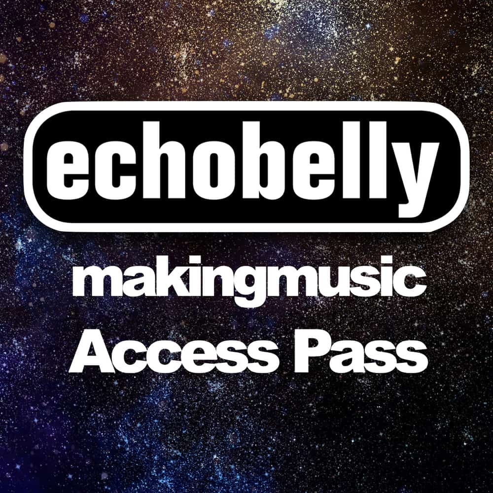 Buy Online Echobelly - Making Music Access Pass