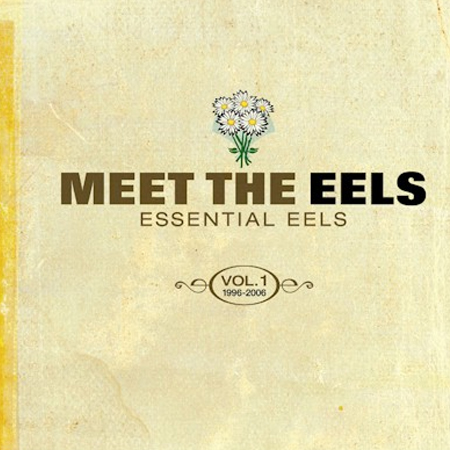 Buy Online Eels - Meet The Eels: Essential Eels Vol. 1 1996-2006