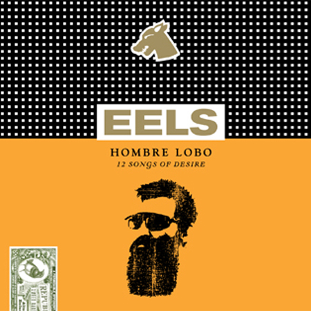 Buy Online Eels - Hombre Lobo: 12 Songs Of Desire