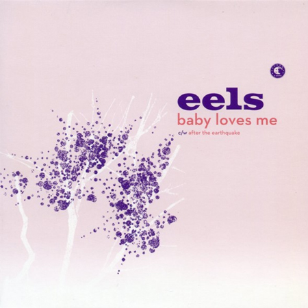 Buy Online Eels - Baby Loves Me / After The Earthquake 7-Inch Vinyl