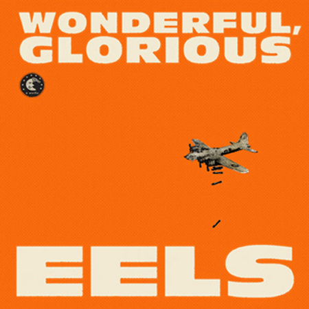 Buy Online Eels - Wonderful Glorious Vinyl