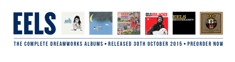 Preorder Eels The Complete DreamWorks Albums