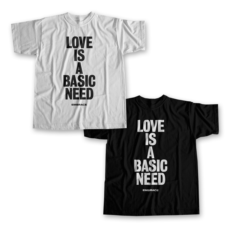 Buy Online Embrace - Love Is A Basic Need T-Shirt