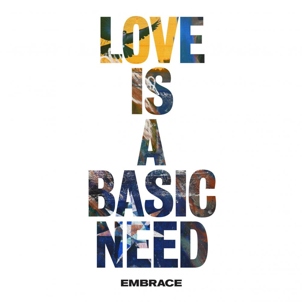 Buy Online Embrace - Love Is A Basic Need (Digital Download)